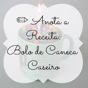 Capa para post Anota a Receita Bolo de Caneca Caseiro