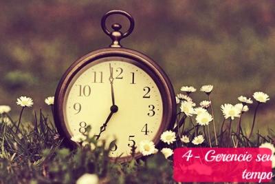 4- Gerencie seu tempo