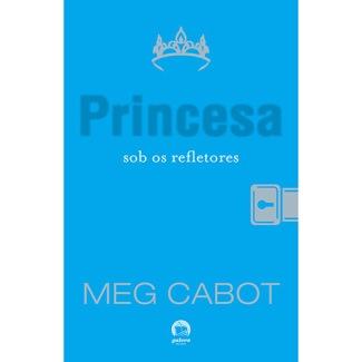 O Diário de uma Princesa Sob os Refletores